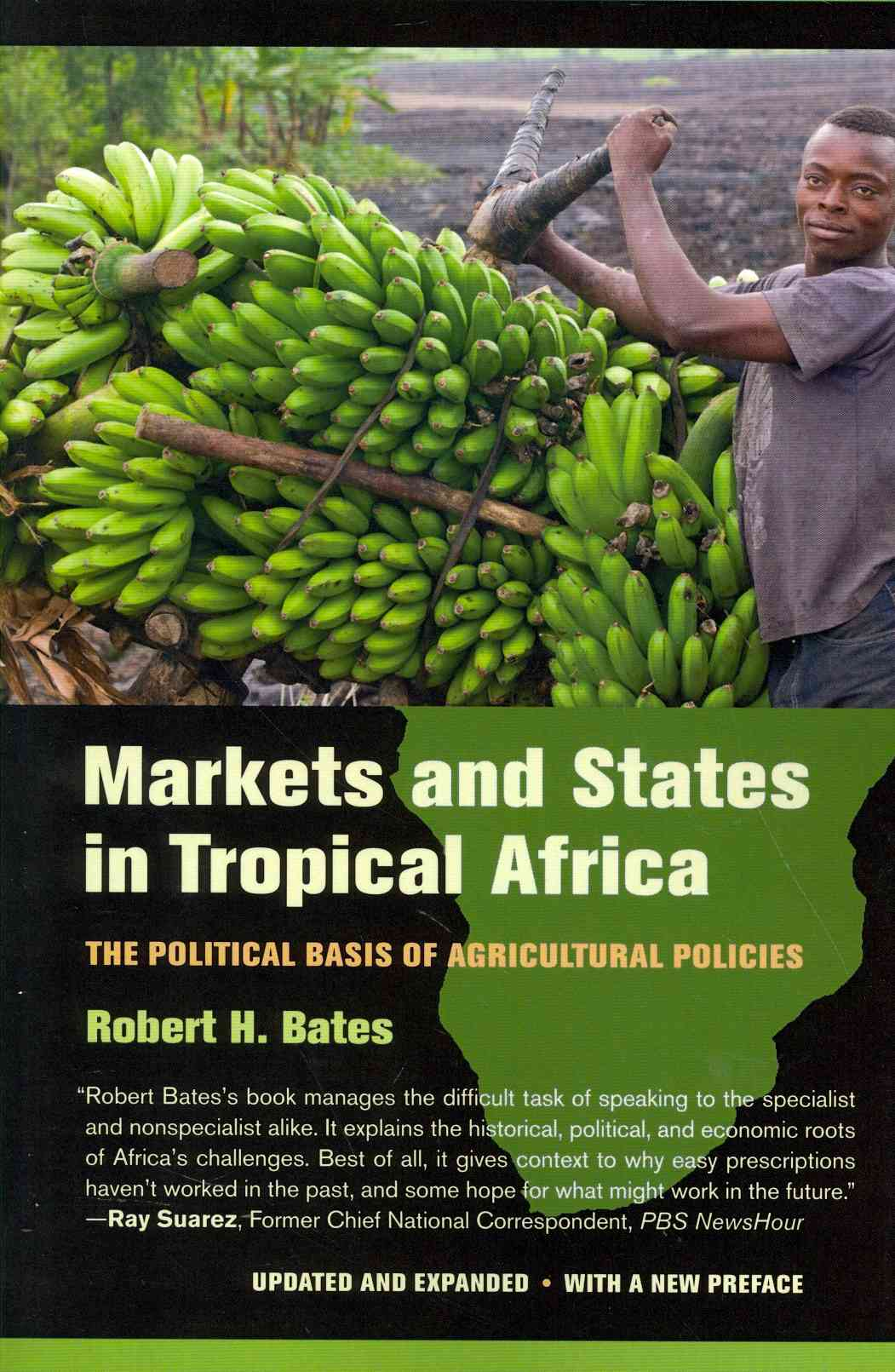 Markets and States in Tropical Africa By Bates, Robert H.
