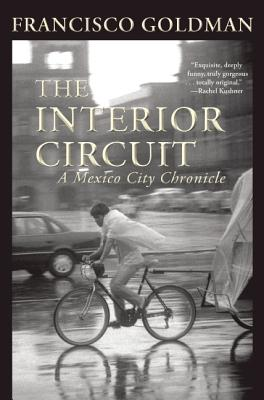 The Interior Circuit By Goldman, Francisco